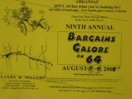 Bargains galore on 64 is running from Ft Smith to Beebe Arkansas on Aug.13-15. 160 miles of yard sales. It is going to be a fantastic time. Im going to be there for sure-maybe Ill see you there!
