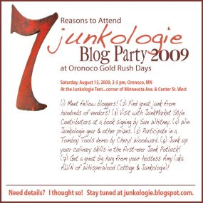 Blog Party, August 15th from 3 PM to 5PM. Junkologie Booth, Oronoco Gold Rush Days, Oronoco, MN. Corner of Minnesota Avenue and Center Street West.