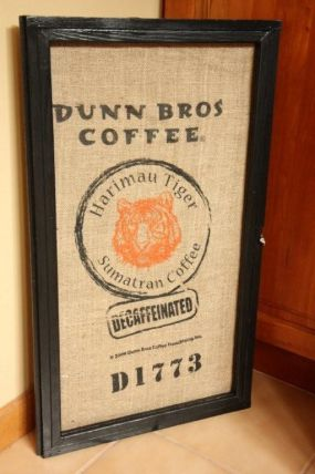Dunn Bros. Coffee sack framed in a recycled window...decaf anyone?