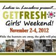 GETFRESH Girls' Weekend...coming right up!!