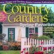 Get Your Country Gardens Spring Issue on Newsstands now!